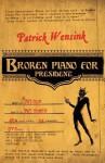 Broken Piano for President - Patrick Wensink