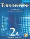 Touchstone Workbook 2a - Michael McCarthy, Georgiana Farnoaga