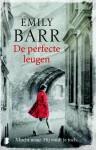De perfecte leugen - Emily Barr, Karien Gommers, Hanneke van Soest