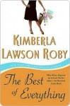 The Best of Everything: A Novel (Reverend Curtis Black) - Kimberla Lawson Roby