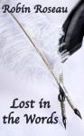 Lost in the Words - Robin Roseau
