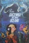 Pan Soczewka na dnie oceanu - Jan Brzechwa, Jan Marcin Szancer