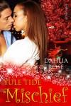 Yuletide Mischief - Dahlia Rose