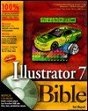 Illustrator 7 Bible [With *] - Ted Alspach