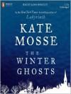 The Winter Ghosts (MP3 Book) - Kate Mosse, Julian Rhind-Tutt