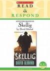 Activities Based on Skellig (Read & Respond) - David Almond, Karen Donnelly