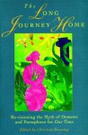 The Long Journey Home - Christine Downing