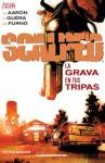 Scalped 4: La Grava en tus Tripas - Jason Aaron