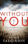 Without You - Saskia Sarginson