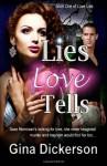 Lies Love Tells - Gina Dickerson