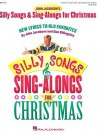 Silly Songs & Sing-Alongs for Christmas: New Lyrics to Old Favorites - John Jacobson, Alan Billingsley