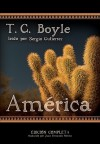 America / The Tortilla Curtain: Library Edition - T.C. Boyle