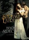 Beyond Seduction (Audio) - Steven Crossley, Stephanie Laurens