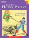 Texts for Fluency Practice, Grade 4 & Up - Timothy V. Rasinski, Lorraine Griffith