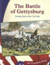 The Battle of Gettysburg: Turning Point of the Civil War - Gina DeAngelis