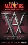 Vampire Academy Mad Libs - Leigh Dragoon