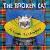 The Broken Cat - Lynne Rae Perkins