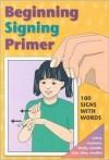 Beginning Singing Primer (Sign Language Materials) - S. H. Collins