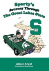 Sparty's Journey Through the Great Lakes State - Aimee Aryal, Cheri Nowak