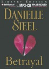 Betrayal - Danielle Steel, Renée Raudman