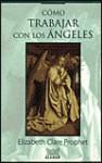Como Trabajar Con los Angeles - Elizabeth Clare Prophet