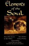 Elements of the Soul - Steven Thor Gunnin, Lindsay Maddox, George Kramer, Jo Brielyn, Rissa Watkins, Lucinda Gunnin, M. Lori Motley, Susan Sosbe, Laurie Darroch-Meekis, Jennifer Walker