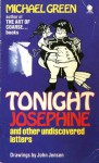 Tonight Josephine and other undiscovered letters - Michael Green, John Jensen