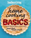 Southern Living Home Cooking Basics: A complete illustrated guide to Southern cooking - Southern Living Magazine