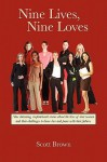 Nine Lives, Nine Loves: Nine Charming, Inspirational Tales about the Lives of Nine Women and Their Challenges to Know Love and Peace with Thei - Scott T. Brown