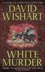 White Murder (A Marcus Corvinus Mystery) - David Wishart