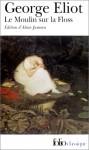 Le Moulin sur la Floss - George Eliot, Alain Jumeau