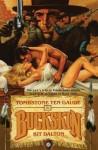 Tombstone Ten Gauge/Death Draw: Buckskin Double - Kit Dalton