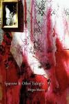 Sparrow and Other Eulogies - Megan Martin