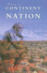How a Continent Created a Nation - Libby Robin