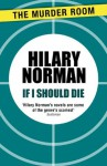 If I Should Die - Hilary Norman