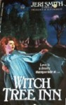 Witch Tree Inn - Jeri Smith