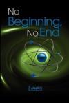No Beginning, No End - John Lee Parry