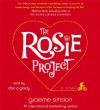 The Rosie Project - Graeme Simsion, Dan O'Grady
