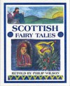 Scottish Fairy Tales - Philip Wilson