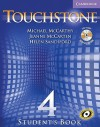Touchstone Student's Book Level 4 [With CD-ROM/Audio CD] - Michael McCarthy, Jeanne McCarten, Helen Sandiford