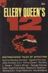 ELLERY QUEEN'S 12: Distinguished Tales of Detection - John Dickson Carr, Budd Schulberg, Dorothy L. Sayers, Erle Stanley Gardner, Fredric Brown, Ellery Queen, Hugh Pentecost, Mignon G. Eberhart, George Harmon Coxe, Stanlet Ellin, Ray Bradbury, Agatha Christie