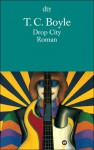 Drop City - Tom Boyle, Werner Richter