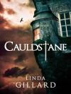 Cauldstane - Linda Gillard