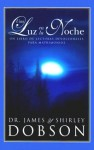 Una Luz En La Noche: Night Light for Couples - James C. Dobson, Shirley Dobson