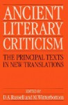 Ancient literary criticism: the principal texts in new translations - D.A. Russell, Michael Winterbottom