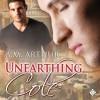 Unearthing Cole - A.M. Arthur, JP Handler