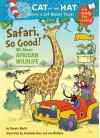 The Cat in the Hat Knows a Lot About That!: Safari, So Good!: Colour First Reader - Bonnie Worth