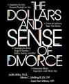 Dollars & Sense of Divorce - Judith Briles, Carol Ann Wilson, Edwin C. Schilling Iii
