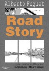 Road Story - Alberto Fuguet