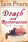 Death And Restoration - Iain Pears